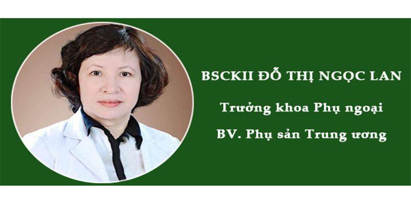 Bác sĩ Đỗ Thị Ngọc Lan